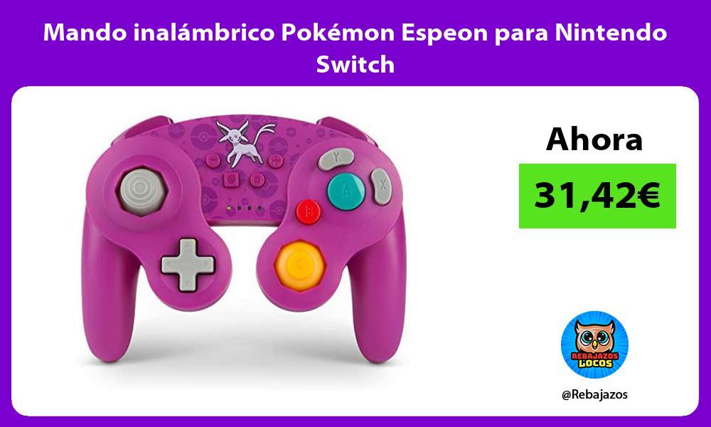 Mando inalambrico Pokemon Espeon para Nintendo Switch