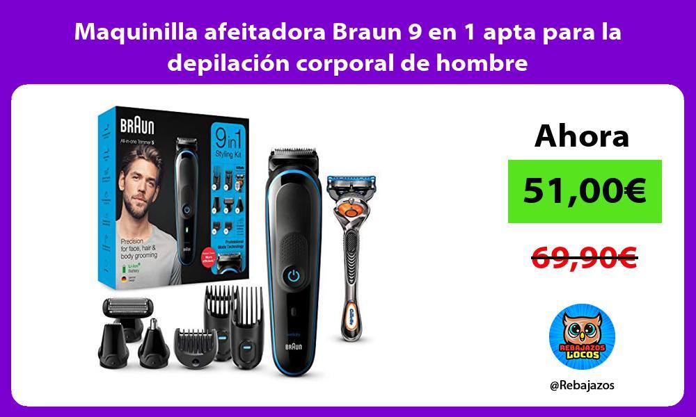 Maquinilla afeitadora Braun 9 en 1 apta para la depilacion corporal de hombre