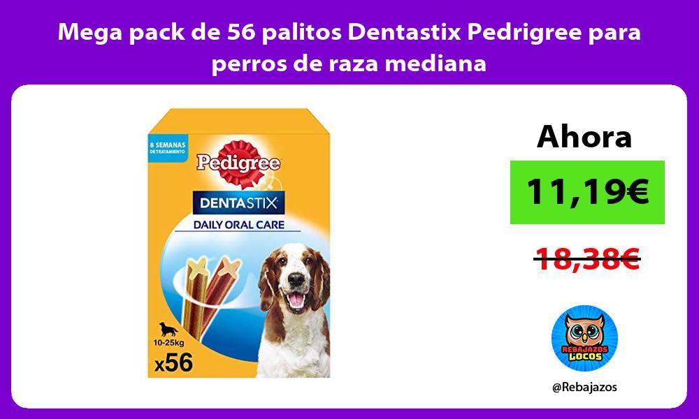 Mega pack de 56 palitos Dentastix Pedrigree para perros de raza mediana
