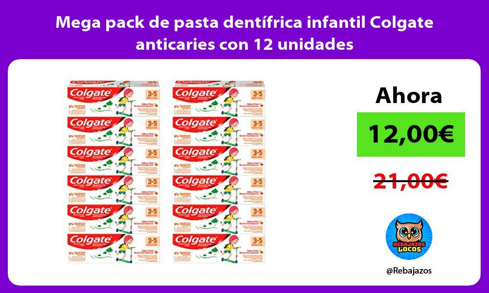 Mega pack de pasta dentifrica infantil Colgate anticaries con 12 unidades