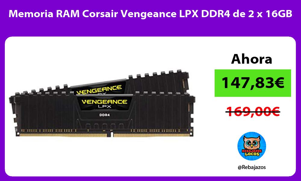 Memoria RAM Corsair Vengeance LPX DDR4 de 2 x 16GB