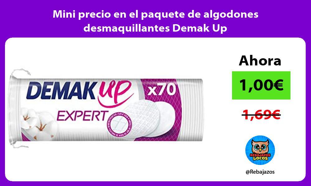 Mini precio en el paquete de algodones desmaquillantes Demak Up