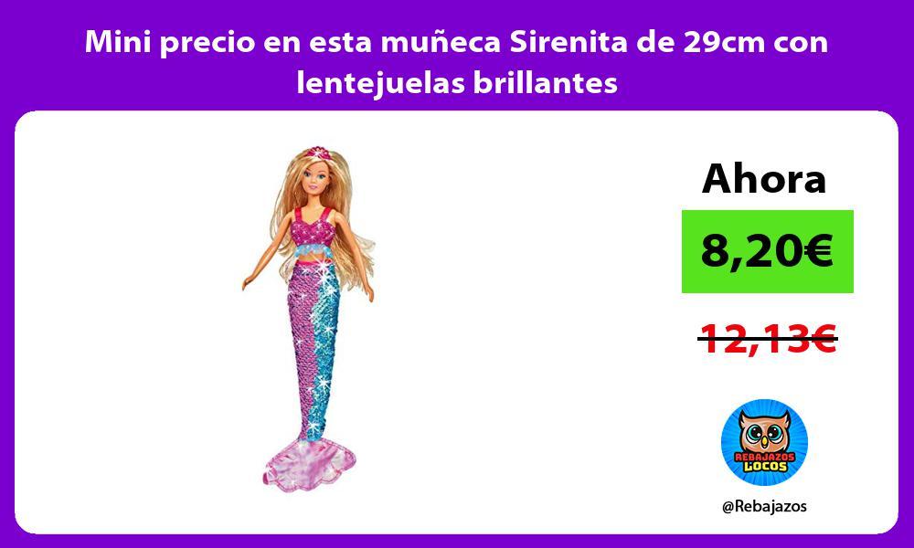 Mini precio en esta muneca Sirenita de 29cm con lentejuelas brillantes