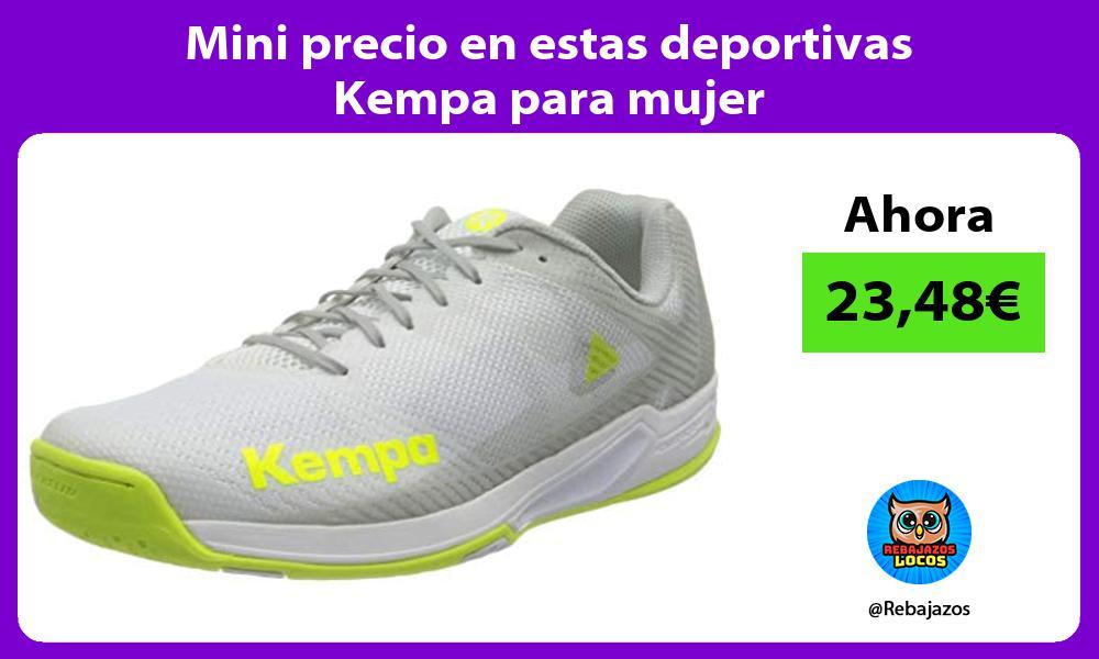 Mini precio en estas deportivas Kempa para mujer