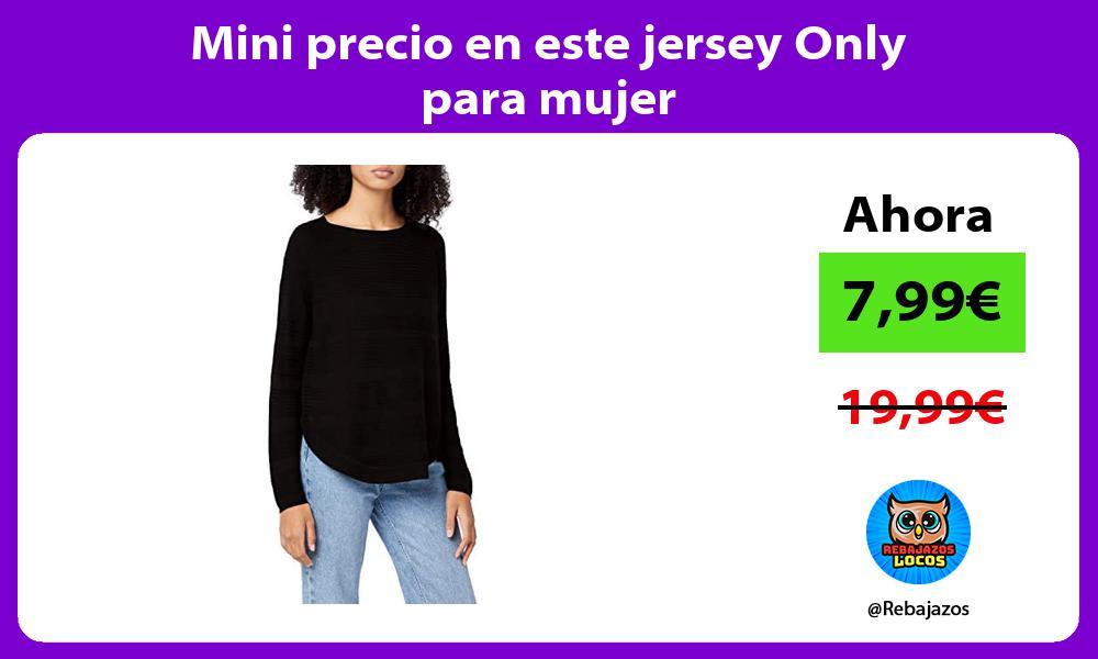 Mini precio en este jersey Only para mujer