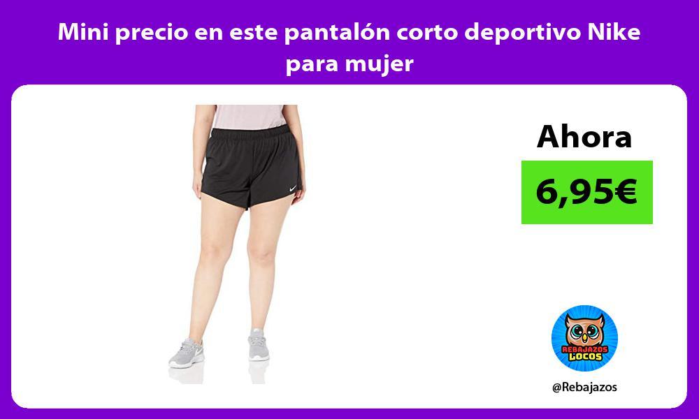 Mini precio en este pantalon corto deportivo Nike para mujer