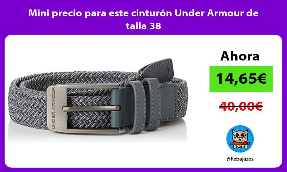 Mini precio para este cinturon Under Armour de talla 38
