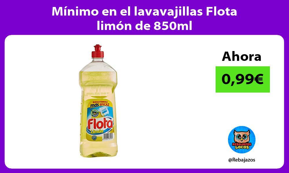 Minimo en el lavavajillas Flota limon de 850ml