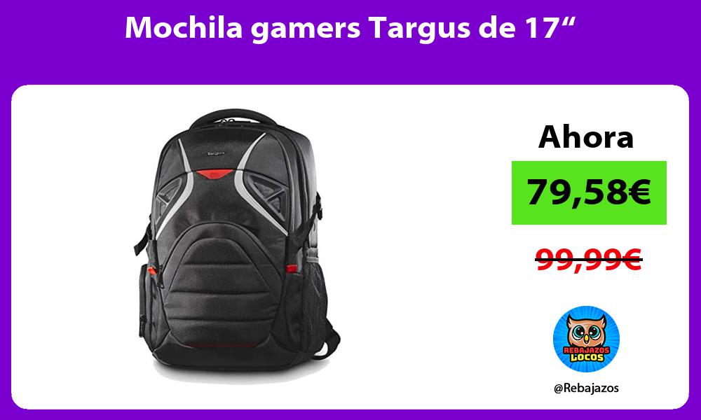 Mochila gamers Targus de 17