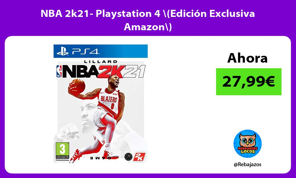 NBA 2k21 Playstation 4 Edicion Exclusiva Amazon