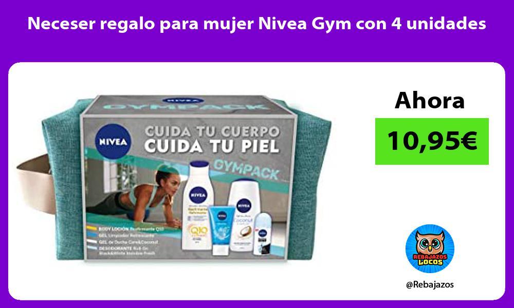 Neceser regalo para mujer Nivea Gym con 4 unidades