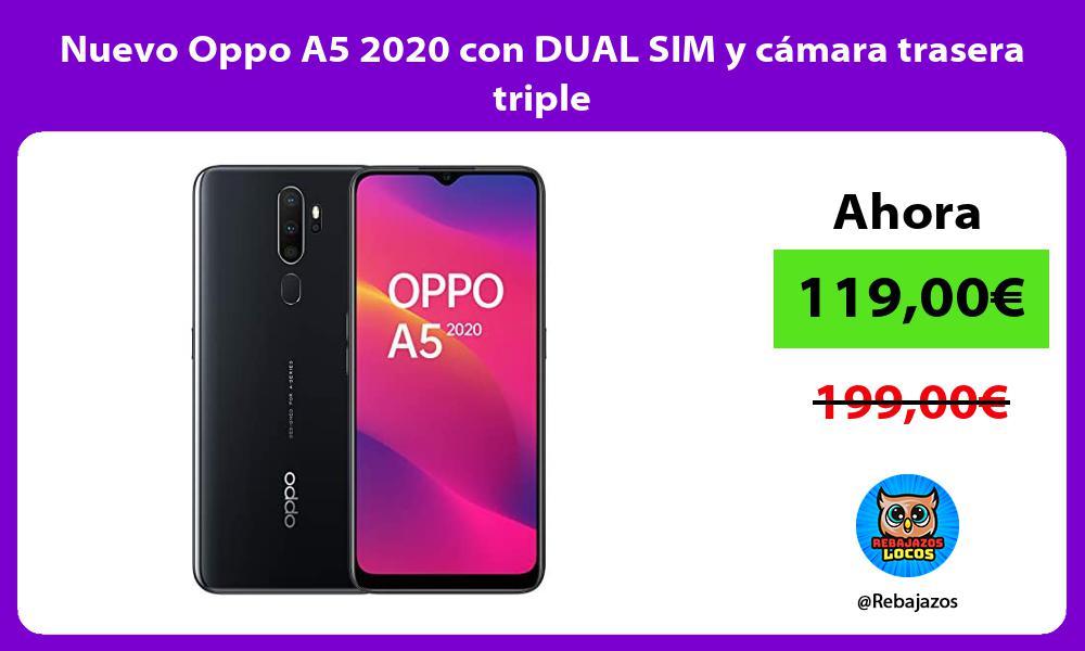 Nuevo Oppo A5 2020 con DUAL SIM y camara trasera triple