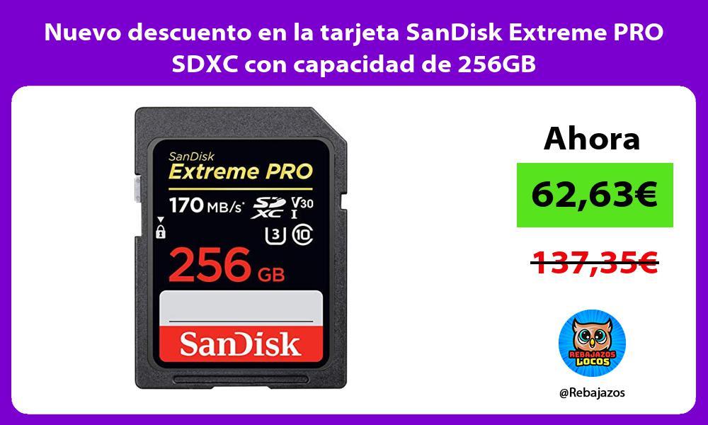 Nuevo descuento en la tarjeta SanDisk Extreme PRO SDXC con capacidad de 256GB
