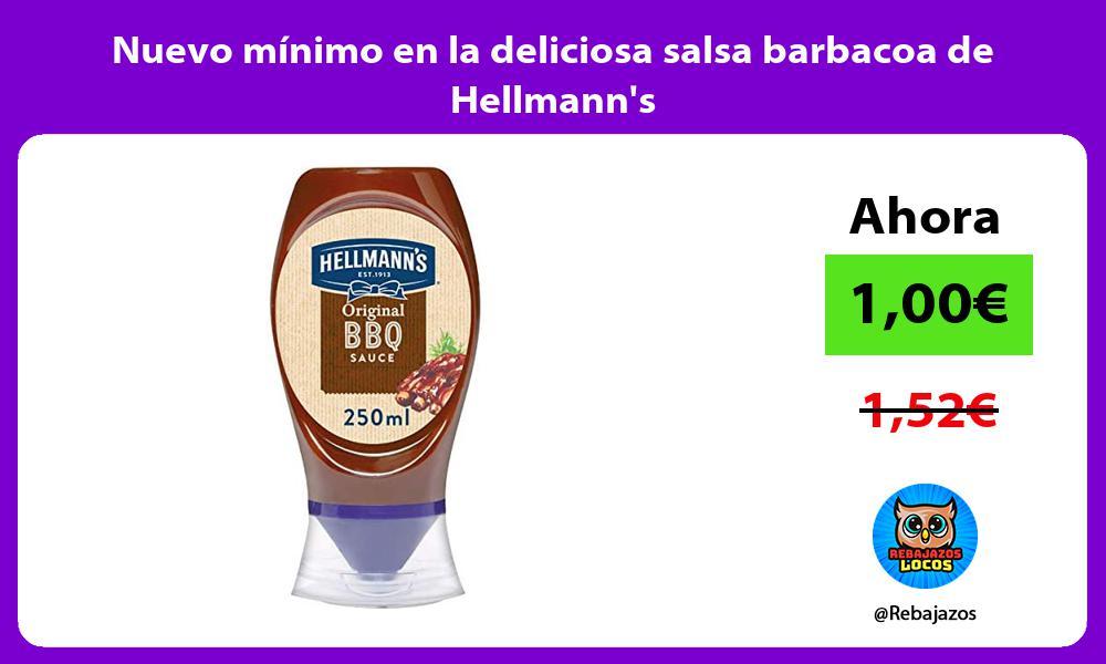 Nuevo minimo en la deliciosa salsa barbacoa de Hellmanns