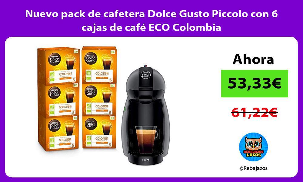 Nuevo pack de cafetera Dolce Gusto Piccolo con 6 cajas de cafe ECO Colombia
