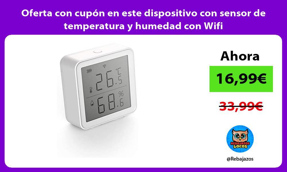 Oferta con cupon en este dispositivo con sensor de temperatura y humedad con Wifi