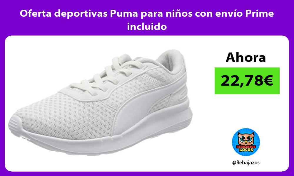 Oferta deportivas Puma para ninos con envio Prime incluido