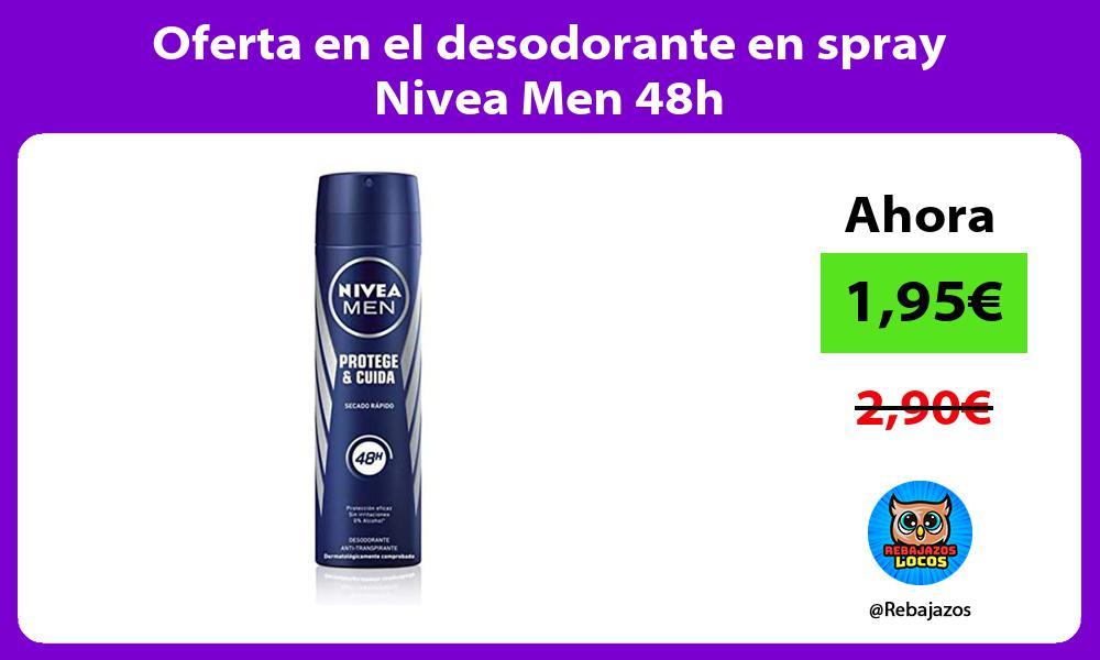 Oferta en el desodorante en spray Nivea Men 48h