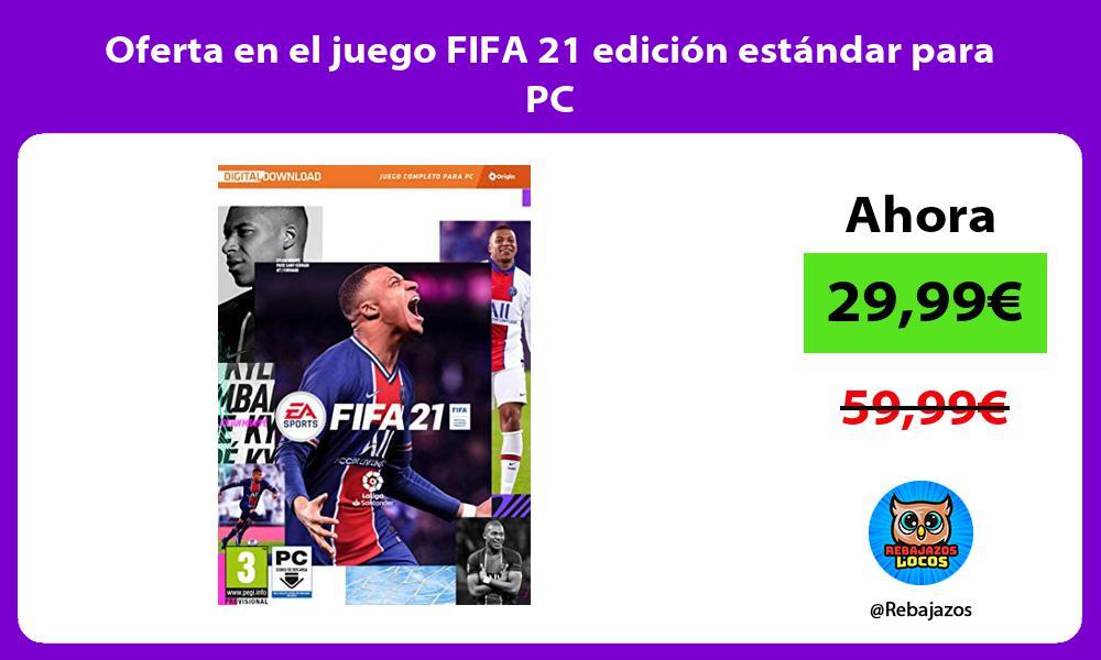 Oferta en el juego FIFA 21 edicion estandar para PC