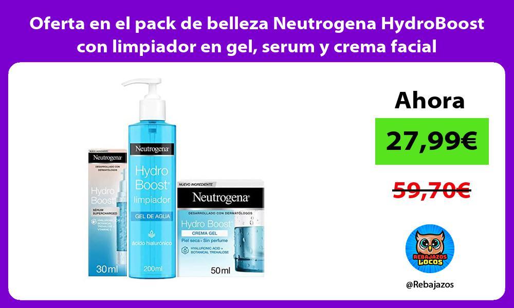Oferta en el pack de belleza Neutrogena HydroBoost con limpiador en gel serum y crema facial