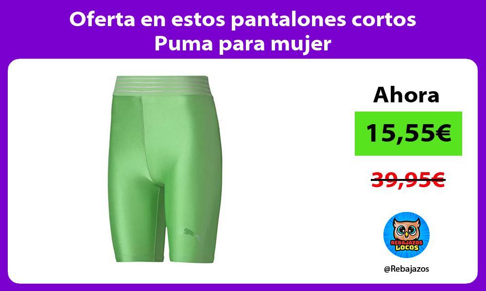 Oferta en estos pantalones cortos Puma para mujer
