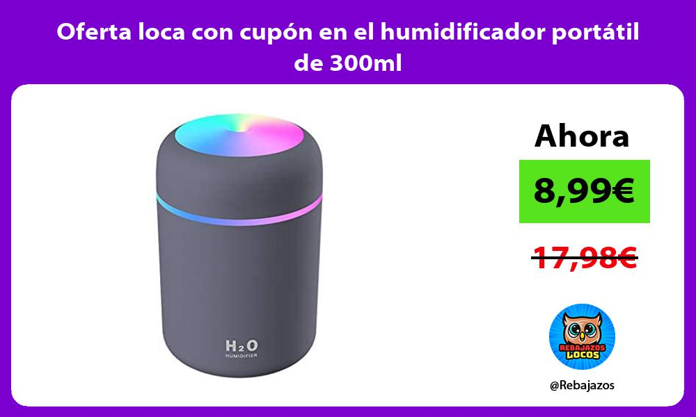 Oferta loca con cupon en el humidificador portatil de 300ml