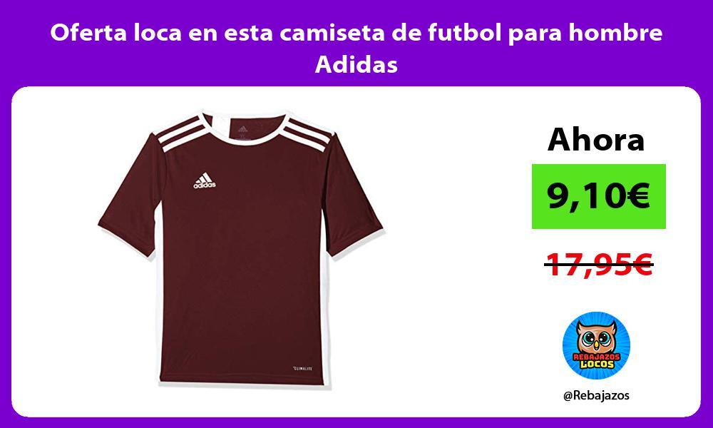 Oferta loca en esta camiseta de futbol para hombre Adidas