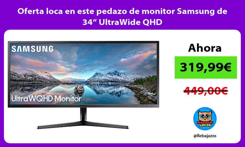 Oferta loca en este pedazo de monitor Samsung de 34 UltraWide QHD