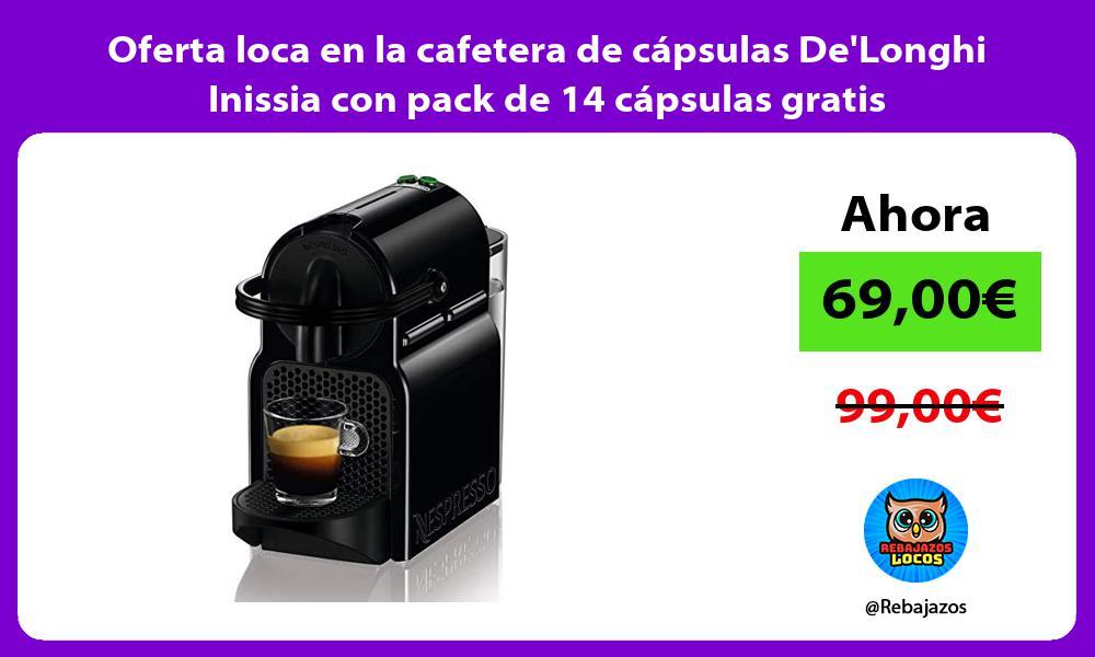 Oferta loca en la cafetera de capsulas DeLonghi Inissia con pack de 14 capsulas gratis