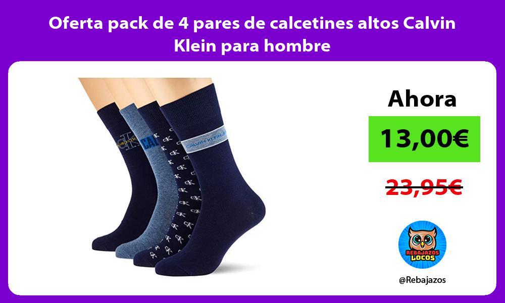 Oferta pack de 4 pares de calcetines altos Calvin Klein para hombre