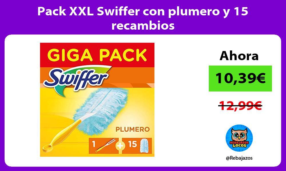 Pack XXL Swiffer con plumero y 15 recambios