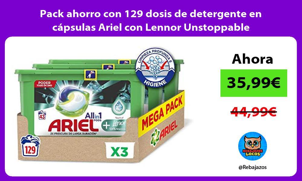 Pack ahorro con 129 dosis de detergente en capsulas Ariel con Lennor Unstoppable