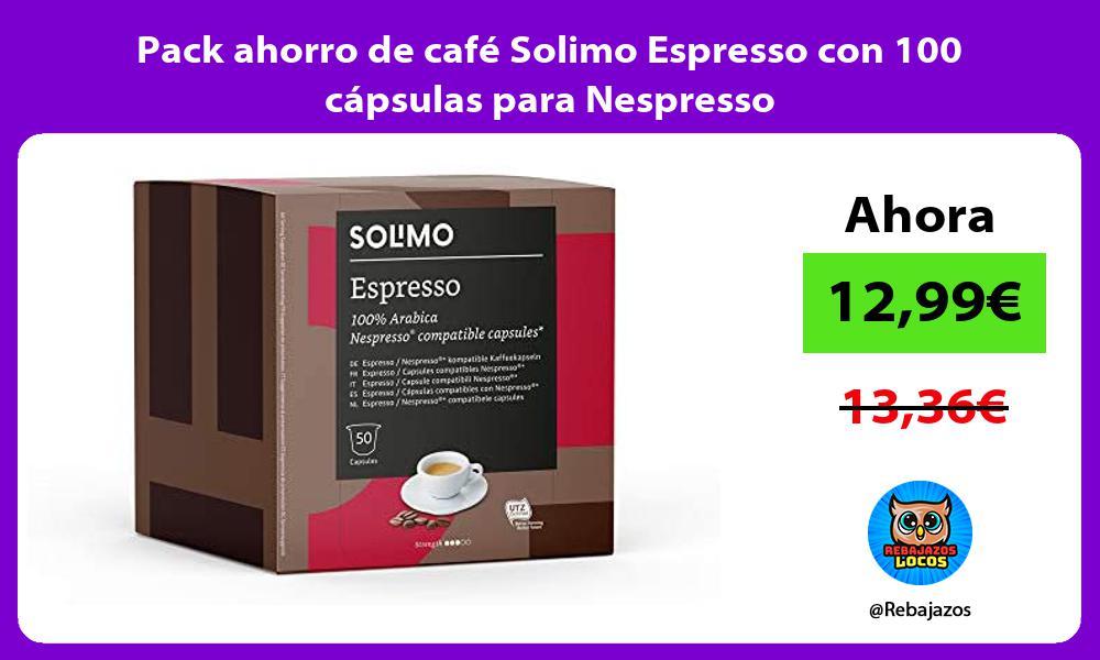Pack ahorro de cafe Solimo Espresso con 100 capsulas para Nespresso