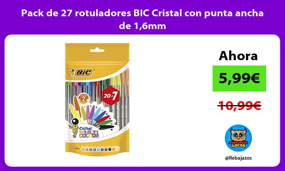 Pack de 27 rotuladores BIC Cristal con punta ancha de 16mm
