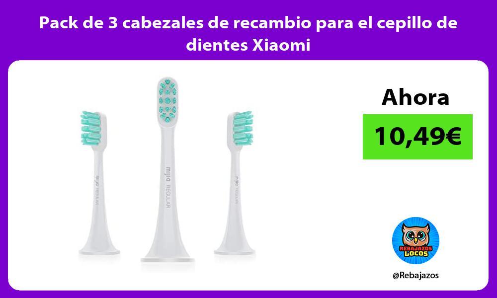 Pack de 3 cabezales de recambio para el cepillo de dientes Xiaomi
