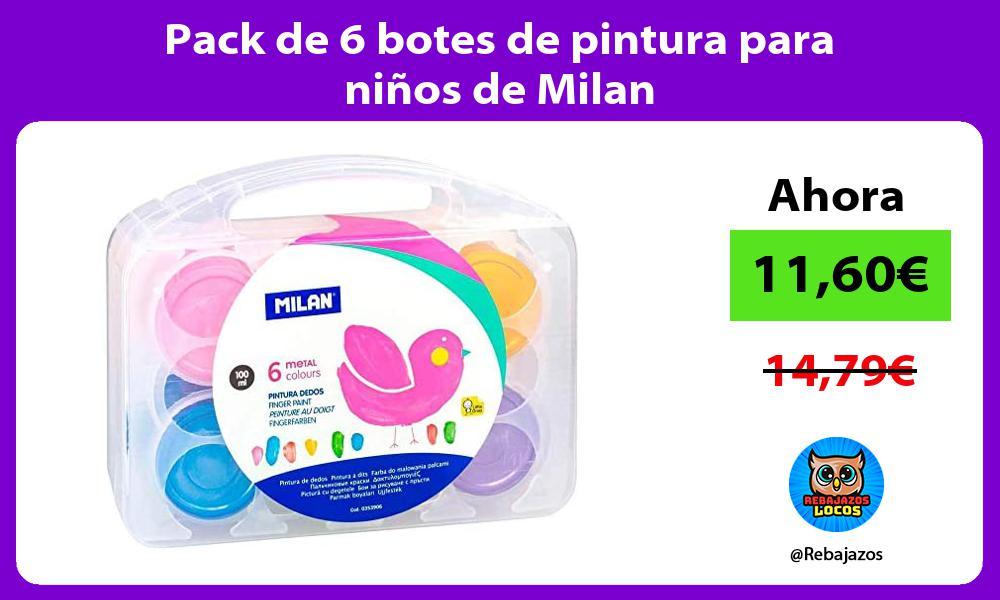 Pack de 6 botes de pintura para ninos de Milan