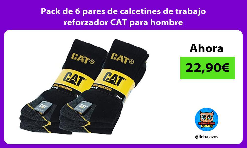 Pack de 6 pares de calcetines de trabajo reforzador CAT para hombre