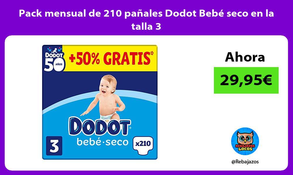 Pack mensual de 210 panales Dodot Bebe seco en la talla 3
