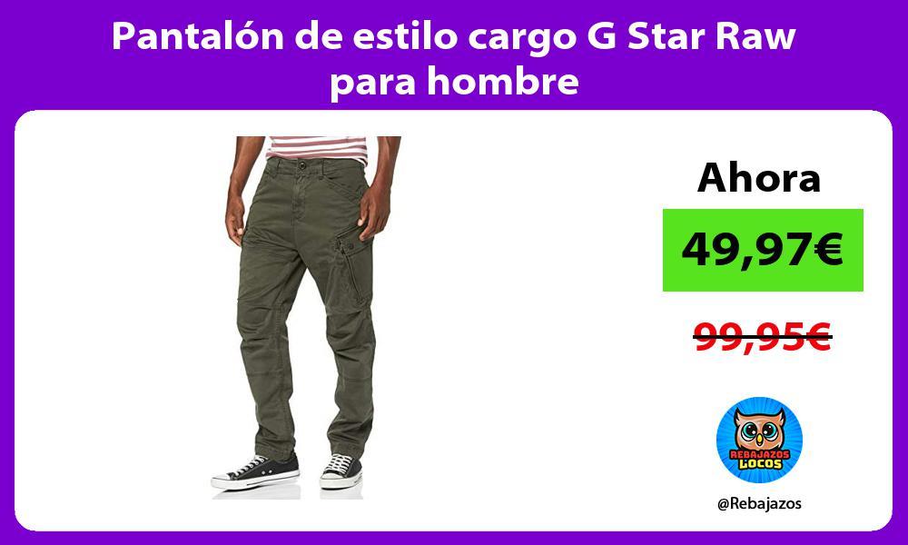 Pantalon de estilo cargo G Star Raw para hombre