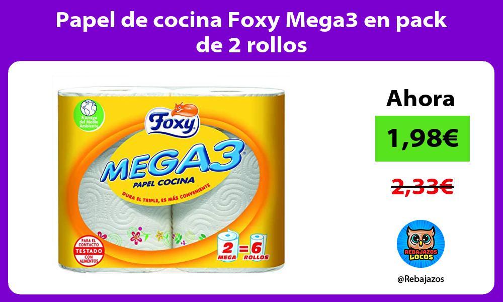 Papel de cocina Foxy Mega3 en pack de 2 rollos