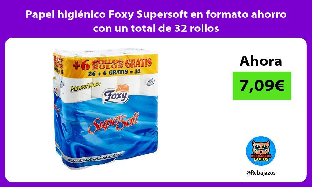 Papel higienico Foxy Supersoft en formato ahorro con un total de 32 rollos
