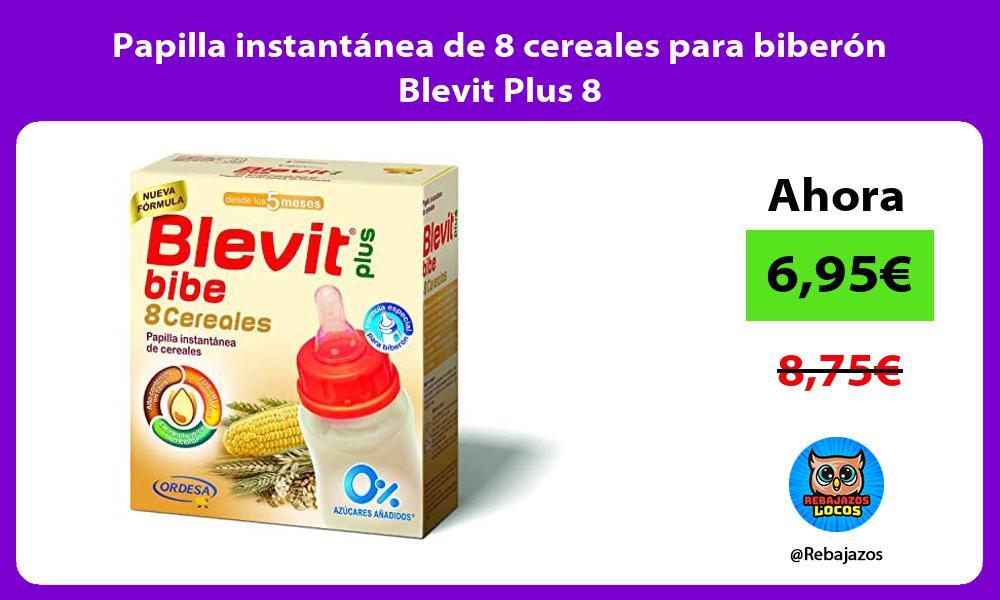 Papilla instantanea de 8 cereales para biberon Blevit Plus 8