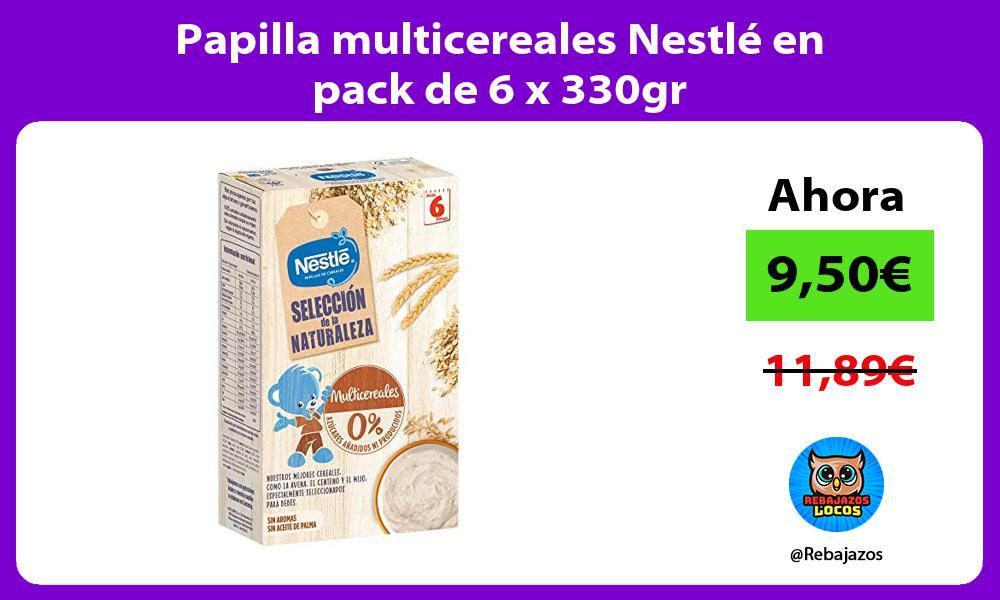 Papilla multicereales Nestle en pack de 6 x 330gr