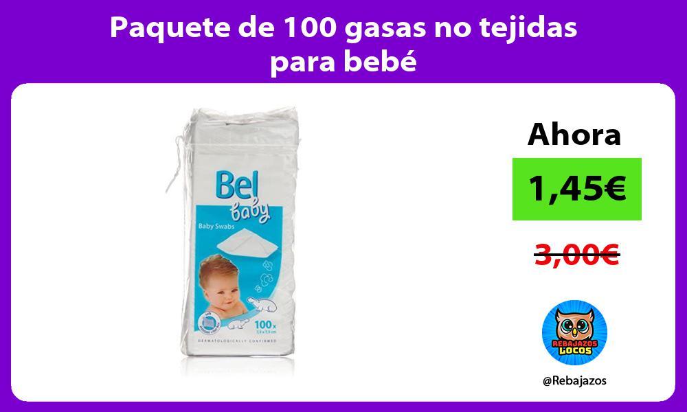 Paquete de 100 gasas no tejidas para bebe