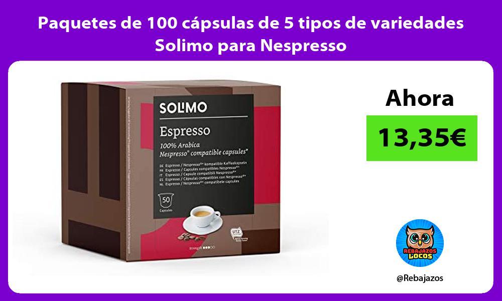 Paquetes de 100 capsulas de 5 tipos de variedades Solimo para Nespresso