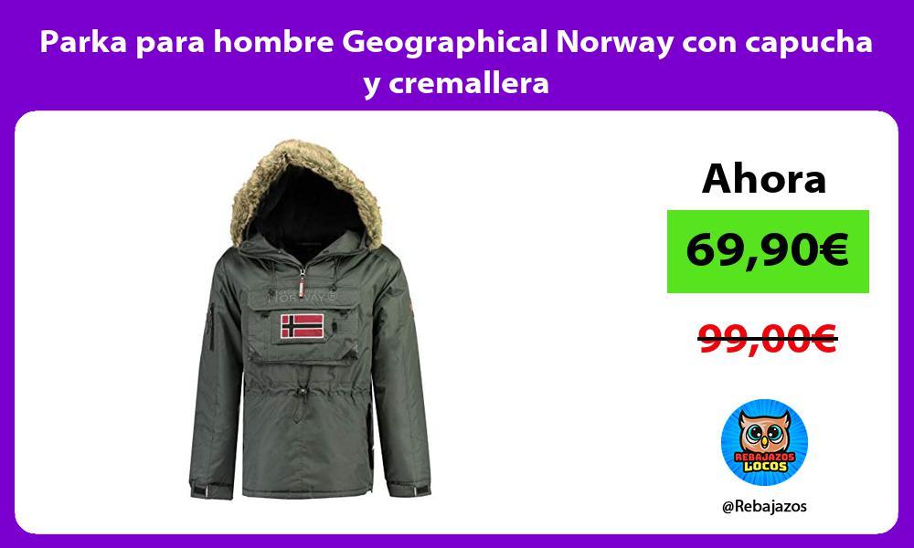 Parka para hombre Geographical Norway con capucha y cremallera