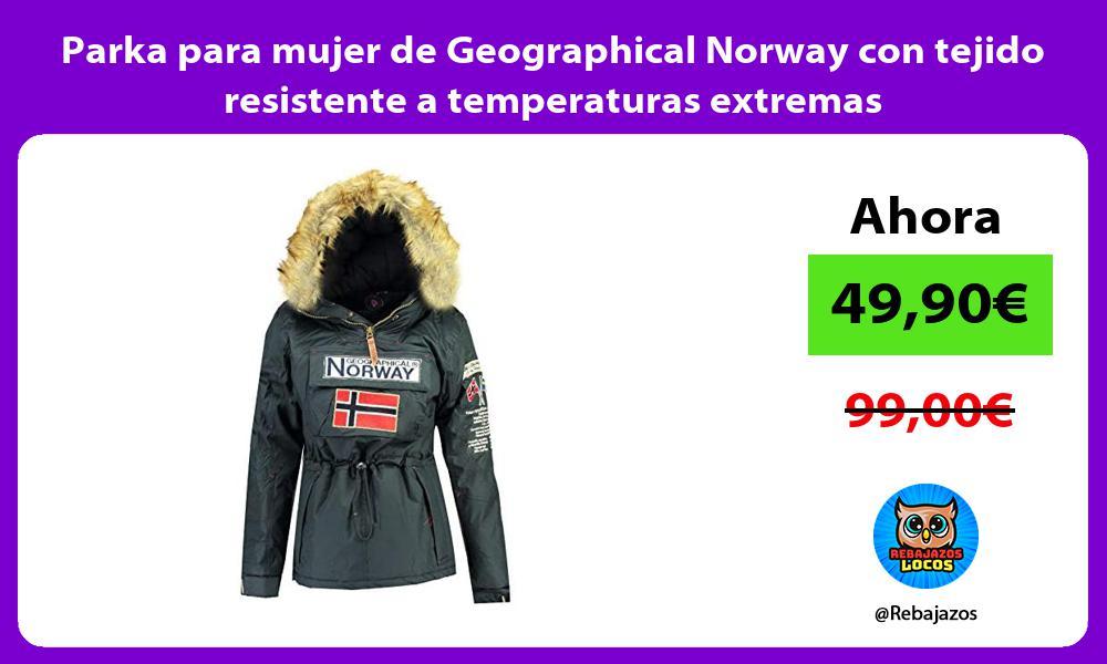 Parka para mujer de Geographical Norway con tejido resistente a temperaturas extremas