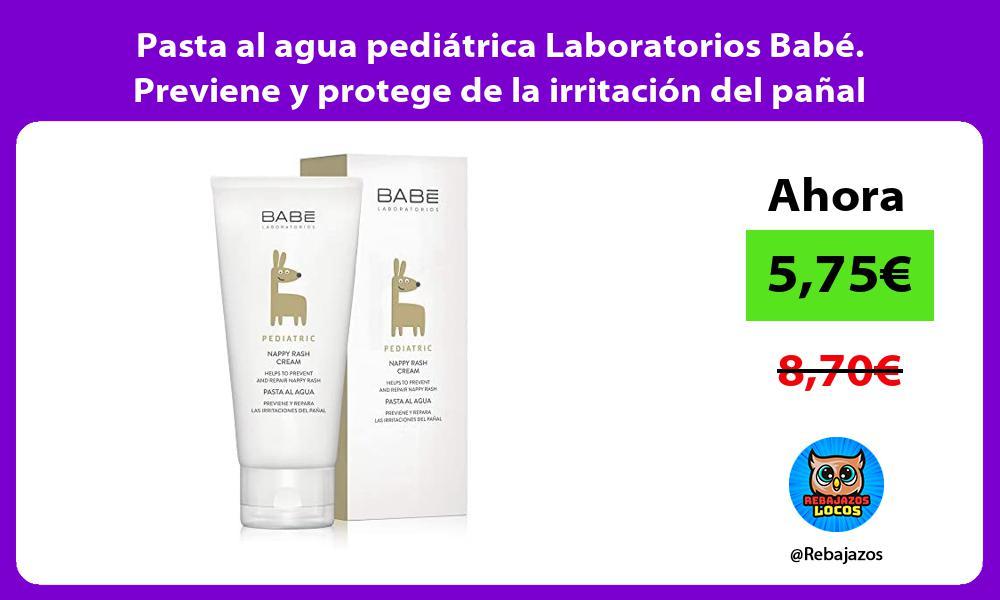 Pasta al agua pediatrica Laboratorios Babe Previene y protege de la irritacion del panal