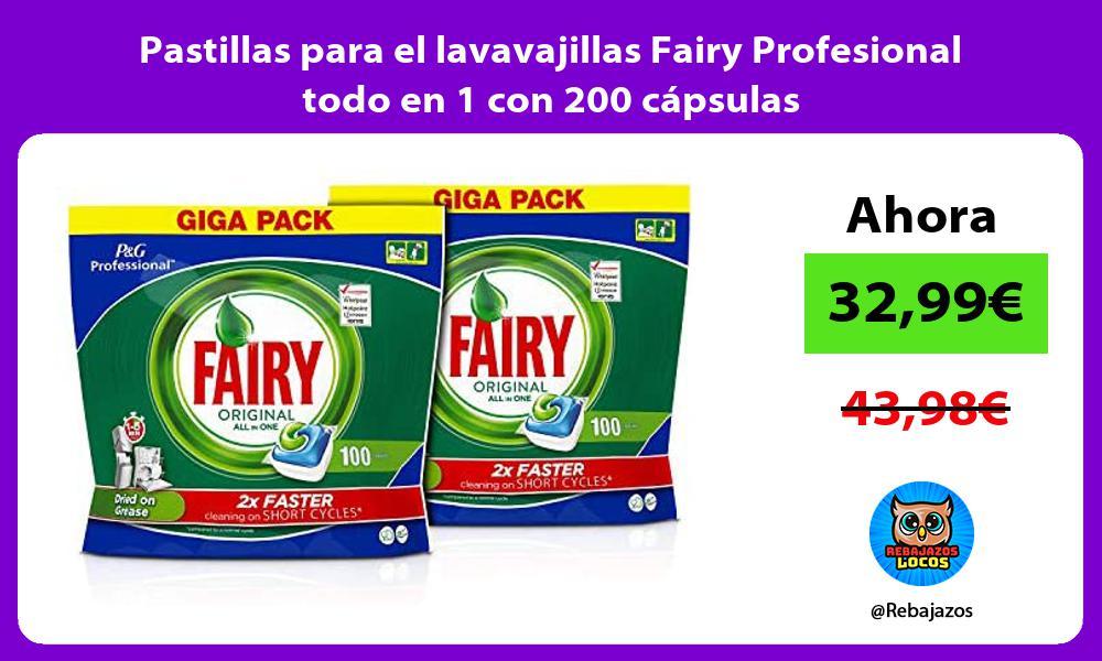 Pastillas para el lavavajillas Fairy Profesional todo en 1 con 200 capsulas