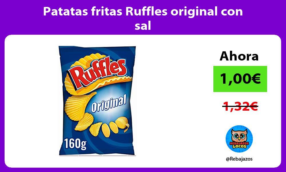 Patatas fritas Ruffles original con sal